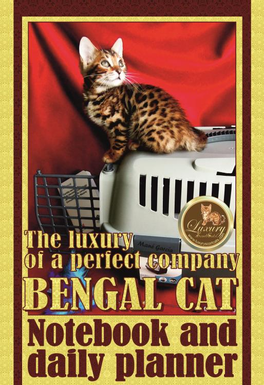 bengal cat notebook, bengal cats, cats bengals, notebook, fife, tica, wcf, world cat federation